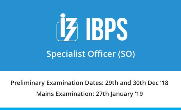 IBPS SO 2019 Notification, Exam Dates & Result